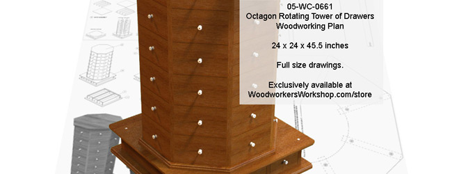 Octagonal Rotating Tower of Drawers Woodworking Plan