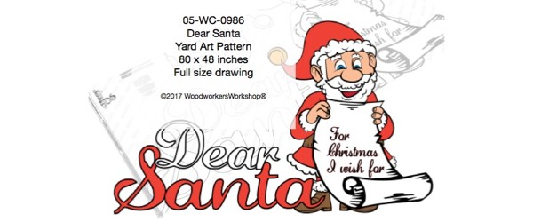 Dear Santa Large Yard Art Woodworking Pattern