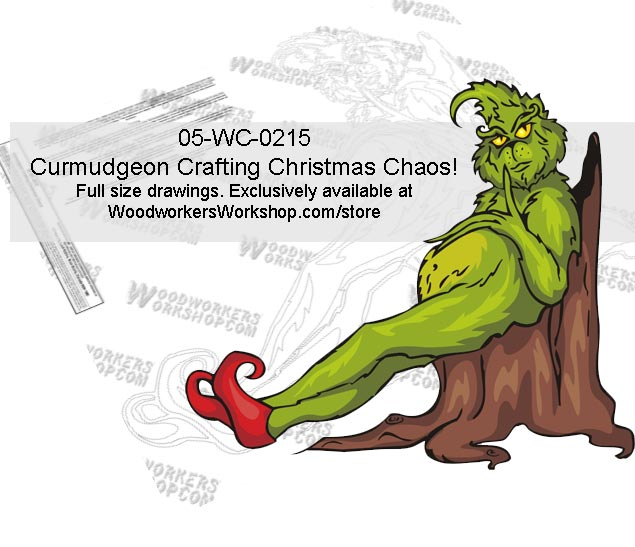 Grinch Curmudgeon Crafting Christmas Chaos! Yard Art Woodworking Pattern.