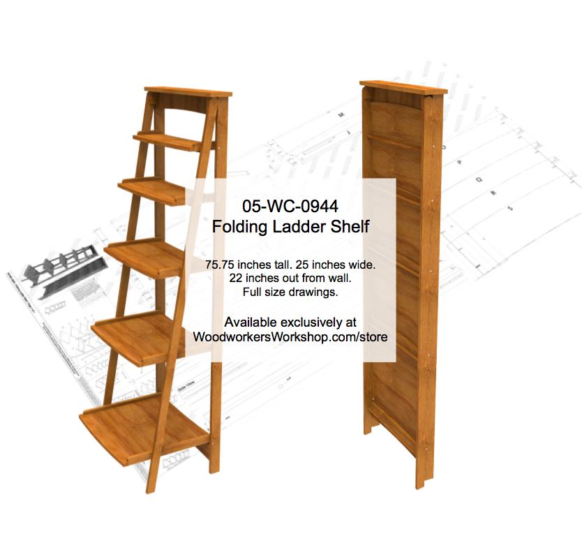 Folding Ladder Shelf Woodworking Plan Woodworkersworkshop