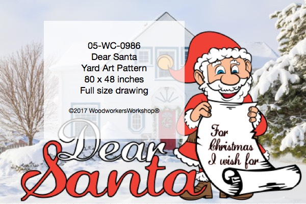 05-WC-0986 - Dear Santa Large Yard Art Woodworking Pattern
