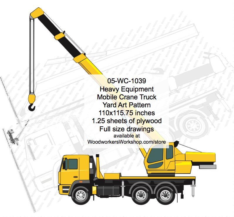Heavy Equipment Mobile Crane Truck Yard Art Woodworking Pattern