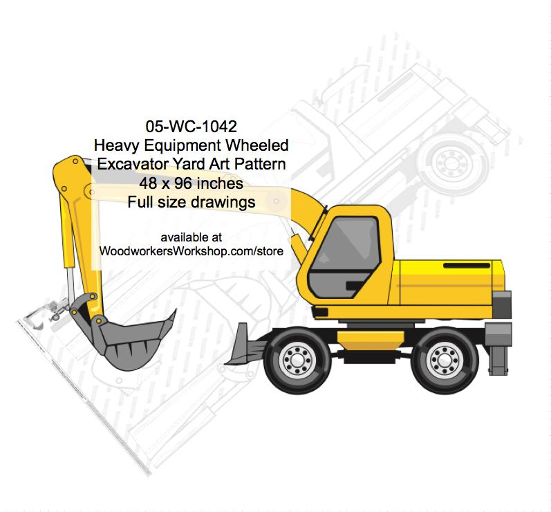Heavy Equipment Wheeled Excavator Yard Art Woodworking Pattern