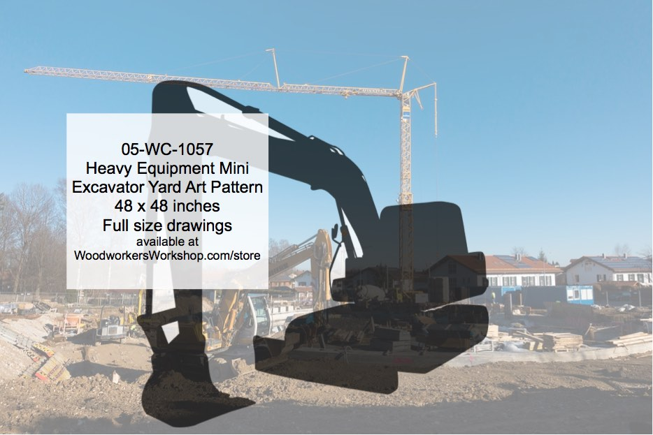 05-WC-1057 - Heavy Equipment Mini Excavator Woodworking Pattern