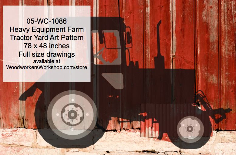 Heavy Equipment Farm Tractor Yard Art Woodworking Pattern