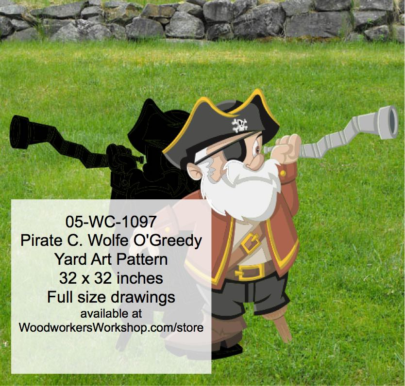 Pirate C. Wolfe O Greedy Yard Art Woodworking Pattern woodworking plan