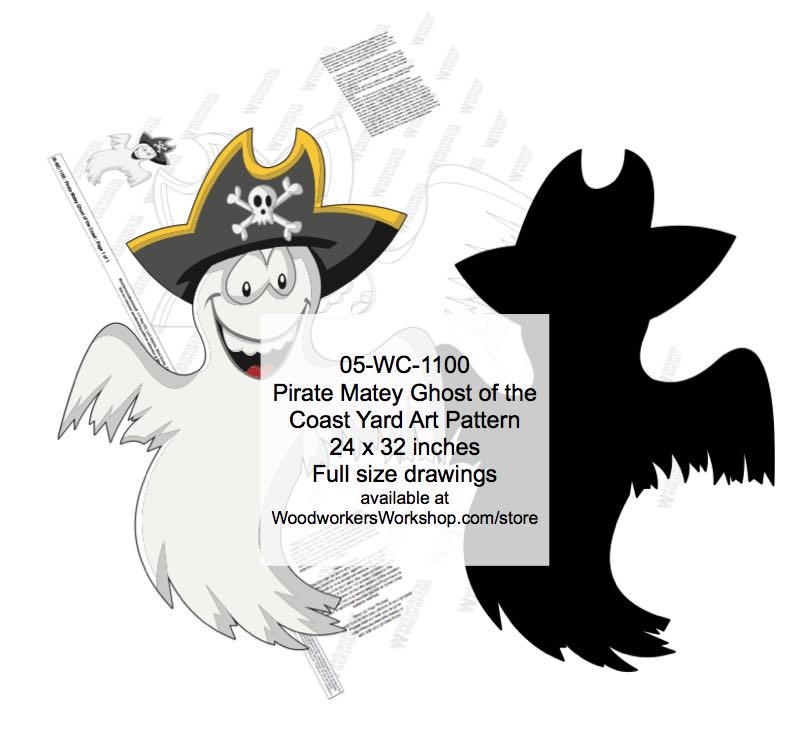 05-WC-1100 - Pirate Matey Ghost of the Coast Yard Art Woodworking Pattern