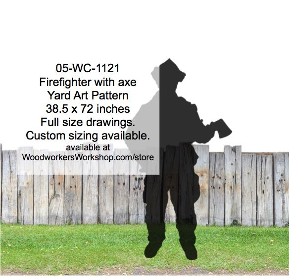 05-WC-1121 - Firefighter with axe Silhouette Yard Art Woodworking Pattern