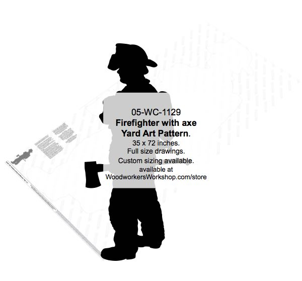 05-WC-1129 - Firefighter with axe Yard Art Woodworking Pattern
