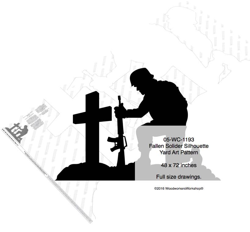 05-WC-1193 - Fallen Solider Yard Art Woodworking Pattern 48 x 72 inches