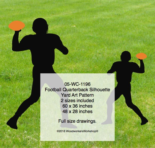 05-WC-1196 - Football Quarterback Silhouette Yard Art Woodworking Pattern