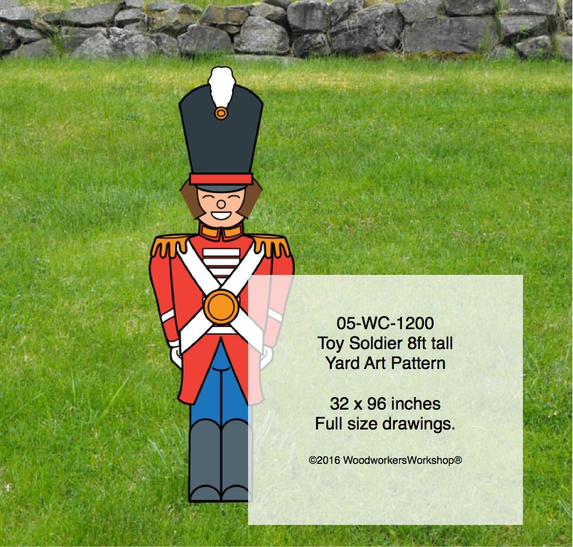 Toy Soldier 8ft tall Yard Art Woodworking Pattern