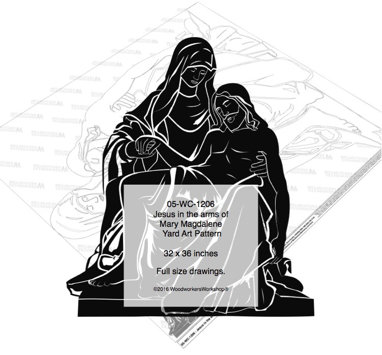 Jesus in the arms of Mary Magdalene Yard Art Woodworking Pattern woodworking plan