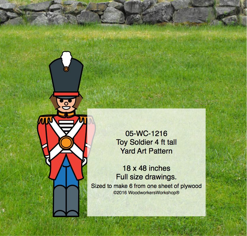 05-WC-1216 - Toy Soldier 4 ft tall Yard Art Woodworking Pattern