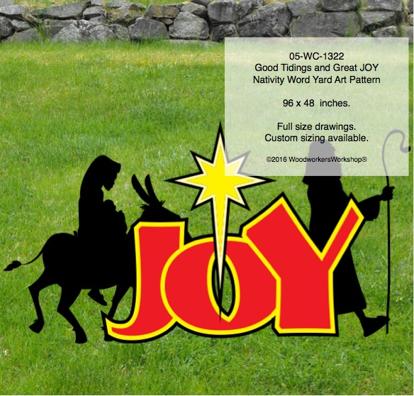 05-WC-1322 - Good Tidings and Great JOY Nativity Word Yard Art Woodworking Pattern