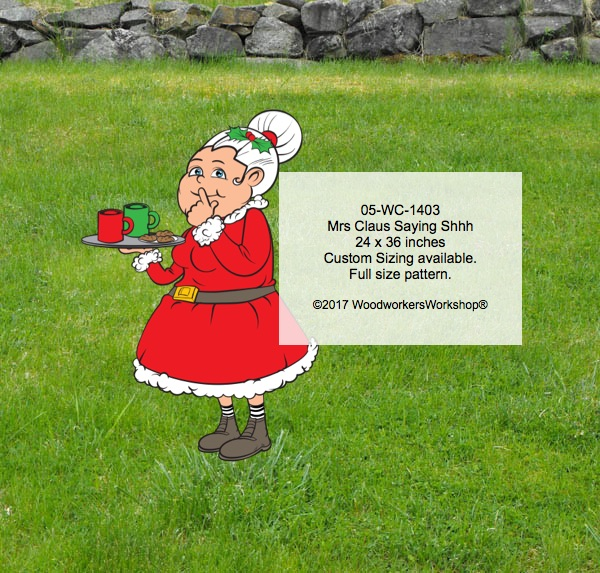 05-WC-1403 - Mrs Claus Saying Shhh Yard Art Woodworking Pattern