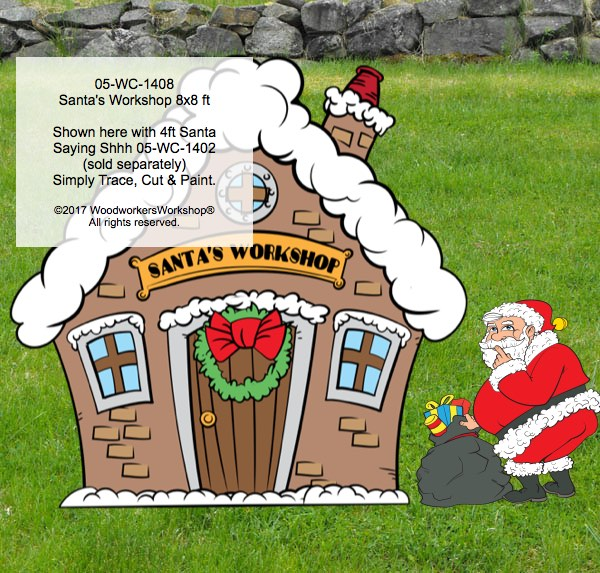05-WC-1408 - Workshop for Santa Claus 8x8 ft Yard Art Woodworking Pattern