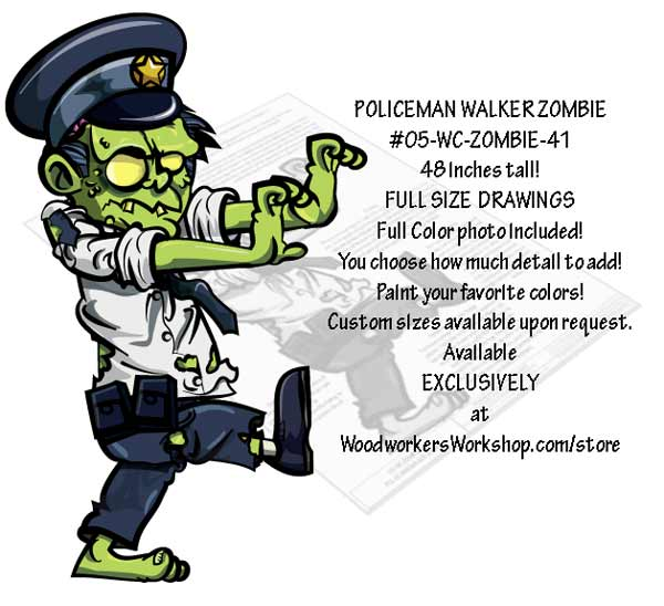 Policeman Walker Zombie Yard Art Woodworking Pattern