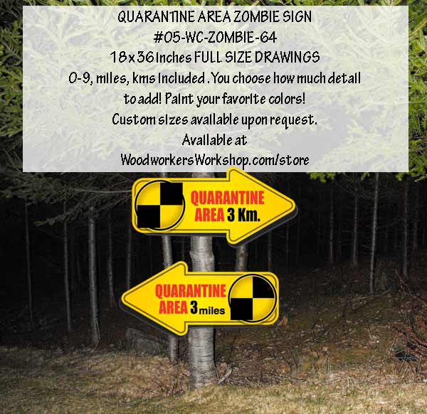 QUARANTINE Area Zombie Sign Yard Art Woodworking Pattern