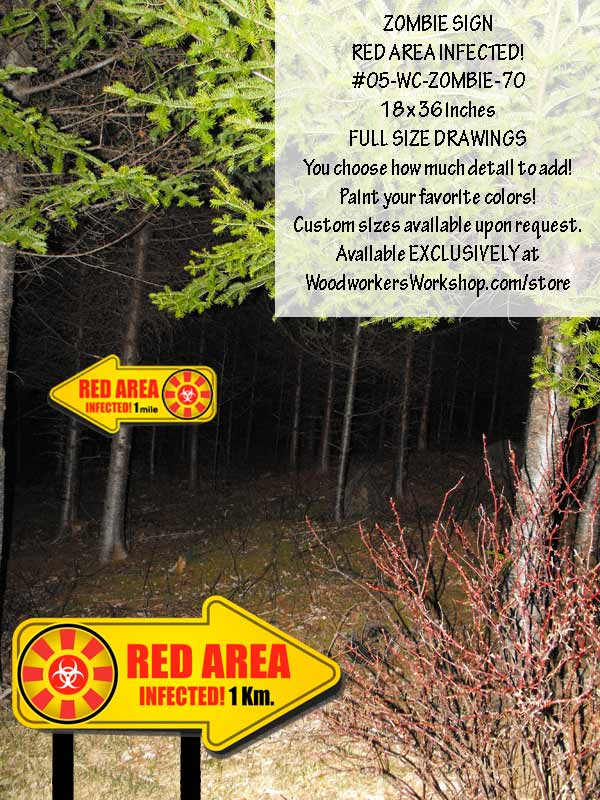 RED AREA INFECTED Zombie Signs Yard Art Woodworking Plan