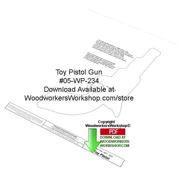 Toy Pistol Downloadable Yard Art Woodcraft Pattern