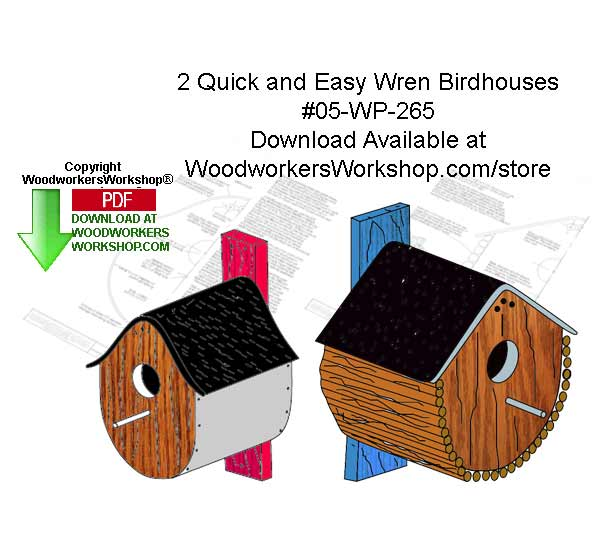2 Quick and Easy Wren Birdhouses Woodworking Crafts Pattern