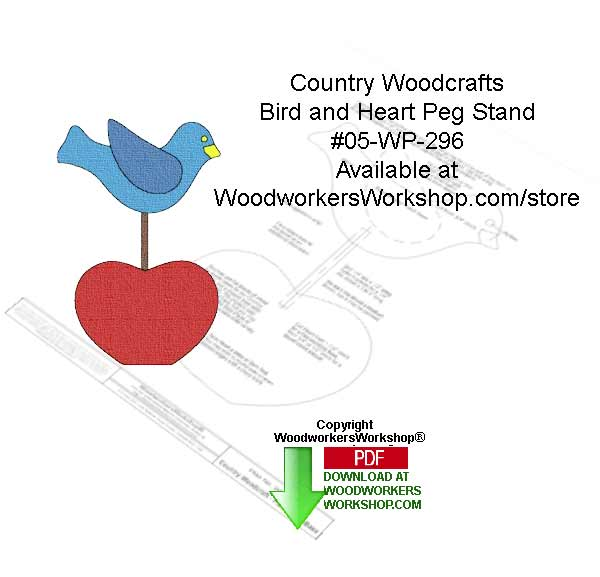 05-WP-296 - Bird and Heart Peg Stand Country Woodcrafting Pattern PDF