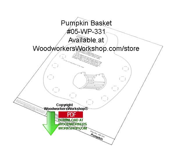Pumpkin Basket Downloadable Woodcrafting Article