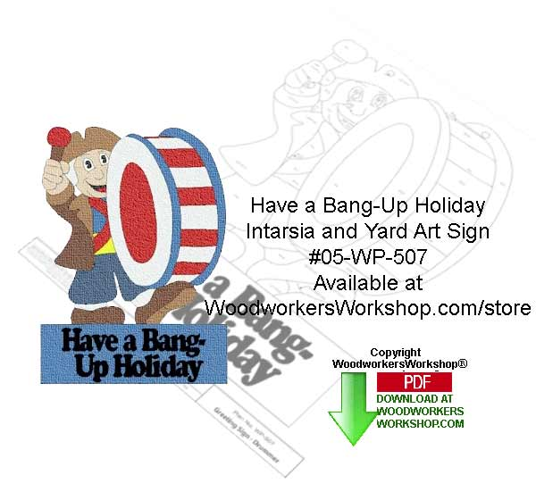 Have a Bang Up Holiday Intarsia Yard Art Woodcrafting Pattern