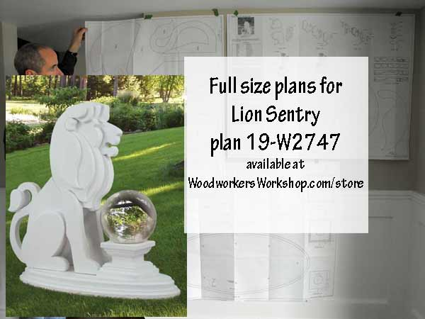 19-W2747 - Lion Sentry Woodworking Plan.