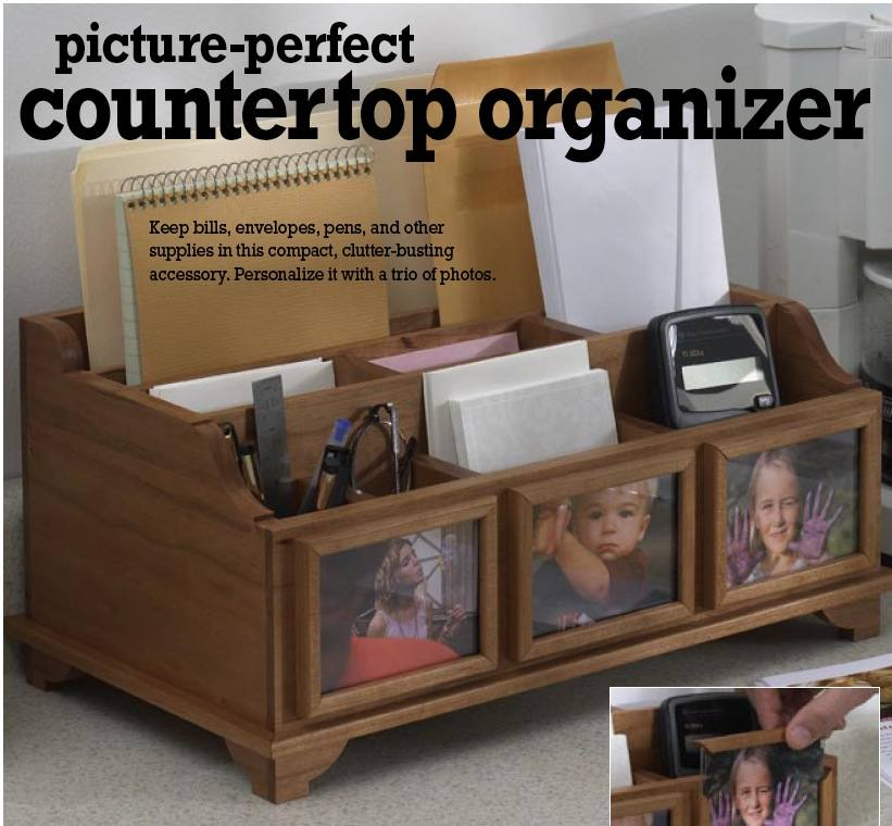 Picture Perfect Countertop Organizer Woodworking Plan