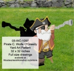 05-WC-1097 - Pirate C. Wolfe O Greedy Yard Art Woodworking Pattern