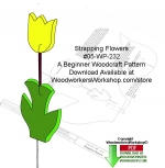 05-WP-232 - Strapping Flowers Downloadable Yard Art Woodcraft Pattern PDF