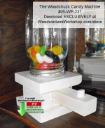 The Woodchuck Candy Machine Downloadable Woodcrafting Pattern PDF, candy dispensers,mason jars,candy machines,jelly beans,templates,scrap wood projects,downloadable PDF,tole painting wood crafts,scrollsawing patterns,4-H Club,4H projects,scouts,girl guides,drawings,A
