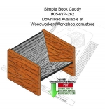 05-WP-262 - Simple Book Caddy Woodworking Pattern PDF