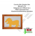 Country Mini Shadow Box Scrollsaw Woodcraft Pattern Downloadable PDF, country-style,free,shadow boxes,lions,stencils,templates,scrap wood projects,downloadable PDF,tole painting wood crafts,scrollsawing patterns,4-H Club,4H projects,scouts,girl guides,drawings,Accents I