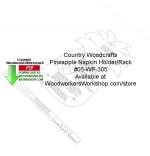 Pineapple Napkin Holder Peg Rack Woodcraft Pattern Downloadable