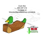 Duck Box Downloadable Woodworking Pattern