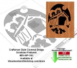 05-WP-393 - Craftsman Style Covered Bridge Downloadable Scrollsaw Pattern PDF