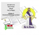 fee plans woodworking resource from WoodworkersWorkshop� Online Store - Jesus,he is risen,ressurrection,Easter,yard poke signs,welcome,easter eggs,stencils,templates,scrap wood projects,downloadable PDF,tole painting wood crafts,scrollsawing patterns,4-H Club,4H projects,