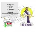 Jesus He Is Risen Yard Poke Downloadable Woodcrafting Pattern