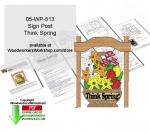 Think Spring Downloadable Scrollsaw Woodcrafting Pattern PDF, spring,yard signs,flowers,stencils,templates,scrap wood projects,downloadable PDF,tole painting wood crafts,scrollsawing patterns,4-H Club,4H projects,scouts,girl guides,drawings,Accents In Pine,woodw