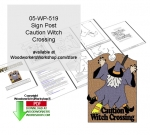 05-WP-519 - Caution Witch Crossing Sign Downloadable Woodcrafting Pattern PDF