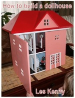 24-026 - Dollhouse Woodworking Downloadable Plan PDF - Standard