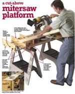 fee plans woodworking resource from WoodworkersWorkshop Online Store - miter saw,mitersaw,extensions,downloadable PDF,patterns,platforms,workshops,tools,woodworking plans,woodworkers projects,blueprints,WOODmagazine,WOODStore
