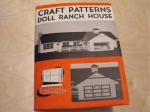 Doll Ranch House Vintage Woodworking Plan, dollhouses,full sized patterns,vintage woodworking plans,old projects,recycled,woodworkers projects,blueprints,drawings,blueprints,how-to-build
